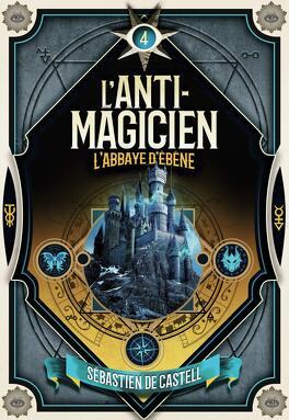 Couverture du livre : L'Anti-magicien, Tome 4 : Soulbinder