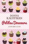 couverture Cupcake Club, Tome 2 : Petites douceurs