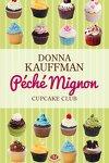 couverture Cupcake Club, Tome 3 : Péché mignon