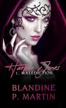 Harper Jones, Tome 1 : Malédiction