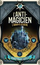 L'Anti-magicien, Tome 4 : Soulbinder
