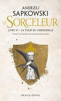 Sorceleur, Tome 6 : La Tour de l'hirondelle