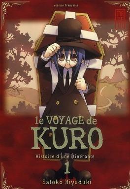 Couverture du livre : Le Voyage de Kuro, Tome 1