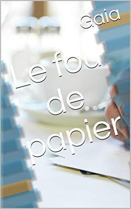 Couverture du livre : Le fou de papier