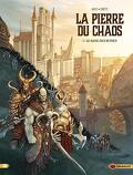 La Pierre du Chaos, Tome 1 : Le Sang des Ruines