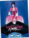 Voltaire amoureux, Tome 2 : Voltaire (très) amoureux