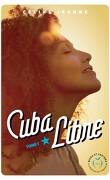 Cuba Libre, Tome 1