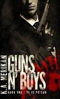 Guns n' Boys, Book 1 (Partie 1) : He Is Poison
