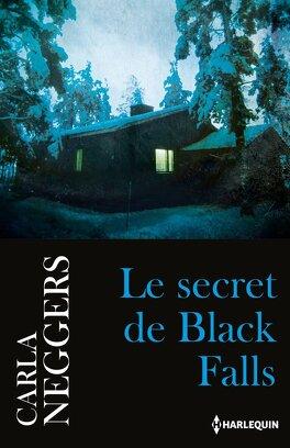 Couverture du livre : Black Falls, Tome 1 : Le secret de Black Falls