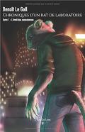 Chroniques d'un rat de laboratoire, Tome 1 : L'éveil des consciences