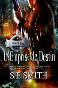 L'Alliance, Tome 5 : L'Emprise de Destin