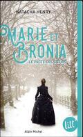 Marie et Bronia : Le pacte des soeurs