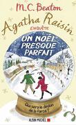 Agatha Raisin enquête, Tome 18 : Un Noël presque parfait