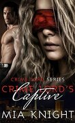 Crime Lord's Captive, Tome 1