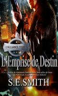 L'Alliance, Tome 5 : L'Emprise de Destin