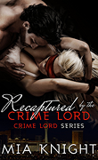 Recaptured by the Crime Lord, Tome 2