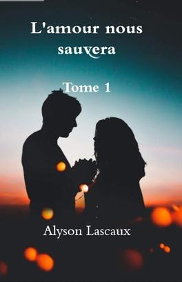 Couverture du livre : L'amour nous sauvera