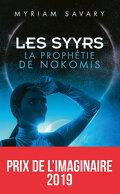 Les Syyrs, Tome 1 : La Prophétie de Nokomis