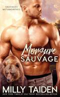 Sauvages métamorphes, Tome 1 : Morsure sauvage