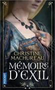 Mémoire, Tome 3 : Mémoire d'exil