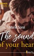 Senses : Livre 2, The sound of your heart