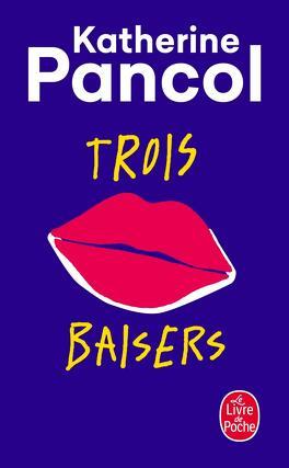 Couverture du livre : Trois baisers