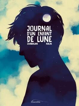Couverture du livre : Journal d'un enfant de lune