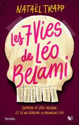 Couverture du livre : Les 7 Vies de Léo Belami