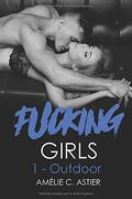 Fucking Girls, Tome 1 : Outdoor