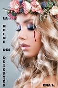 La Reine des détestés, Tome 1 : Enfer ou paradis
