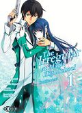 The Irregular at Magic High School - Enrôlement, Tome 1