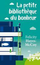La Petite Bibliothèque du bonheur