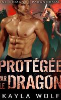 Les Dragons de Dragon Valley, Tome 2 : Protégée par le dragon