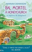 Les Mystères de Honeychurch, Tome 3 : Bal mortel à Honeychurch