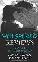 Whispered Reviews, Tome 1 : Harper & Knox