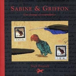 Couverture du livre : Sabine & Griffon - Une étrange correspondance