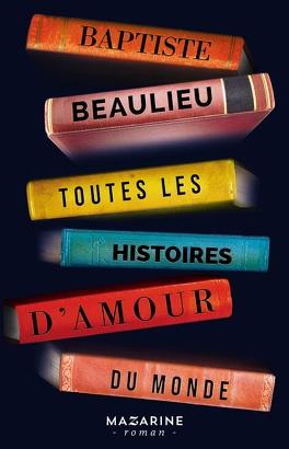 Couverture du livre : Toutes les histoires d'amour du monde