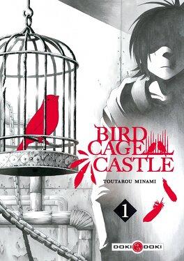 Couverture du livre : Birdcage Castle, Tome 1
