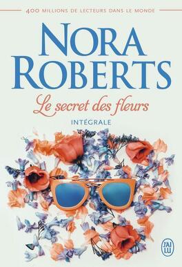 Couverture du livre : Le Secret des fleurs Trilogie