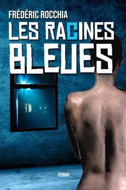 Couverture de Les Racines bleues