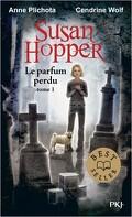 Susan Hopper, Tome 1 : Le Parfum perdu