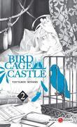 Birdcage Castle, Tome 2