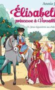 Élisabeth, princesse à Versailles, Tome 13 : Jeux équestres au château