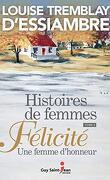 Histoires de femmes, Tome 2 : Félicité, une femme d'honneur