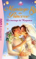 Mariage de Princesse, Tome 1 : Le Mariage de Raiponce