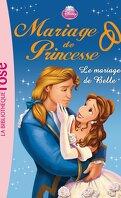 Mariage de Princesse, Tome 4 : Le Mariage de Belle