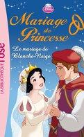 Mariage de Princesse, Tome 7 : Le Mariage de Blanche-Neige