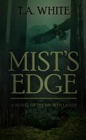 The Broken Lands, Tome 2 : Mist's Edge