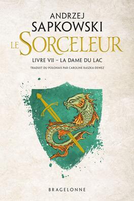 Couverture du livre : Sorceleur, Tome 7 : La Dame du lac