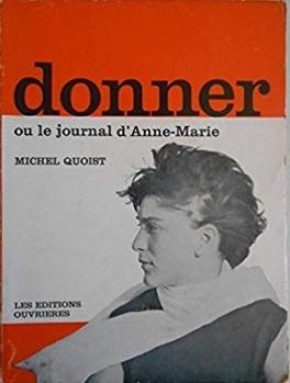 Couverture du livre : donner ou le journal d'Anne-Marie